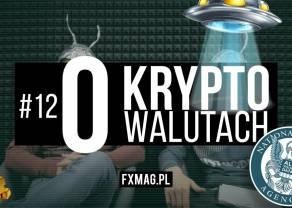 12. O kryptowalutach - Ty MI TU nie... Mity i teorie spiskowe w świecie kryptowalut