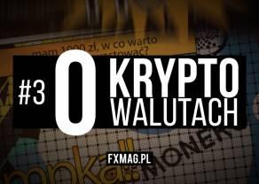 """#3 """"O kryptowalutach"""" - banksterzy i Ripple, tłusty rok dla kryptowalut, dlaczego polskie banki nie lubią krypto?"""