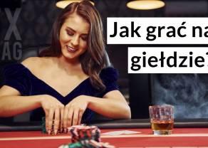5 zasad jak grać na giełdzie