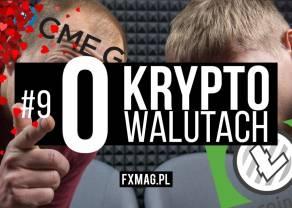 9. 'O kryptowalutach' | Litecoin Cash to SCAM? Futures na bitcoina manipulują ceną?
