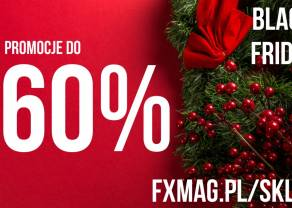 OSTATNIA SZANSA! BLACK FRIDAY w FXMAG | Ceny w dół, nawet o 60%