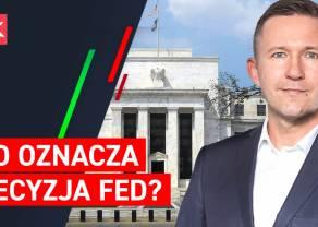 Co oznacza decyzja Fed? Dlaczego największą reakcję mamy na dolarze i złocie? Co przyniesie tydzień?- dr Przemysław Kwiecień