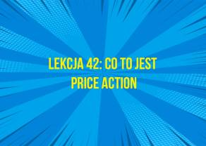 Co to jest Price Action?