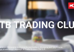 Daytrading od kuchni - spotkanie XTB Trading Club juz dziś!