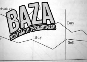 Dlaczego cena kontraktu futures różni się od ceny instrumentu bazowego? Czym jest baza kontraktu terminowego?
