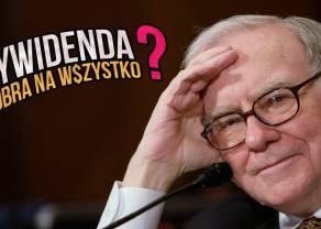 Dywidenda - czy to się opłaca? Kiedy wypłata dywidendy może być złym sygnałem? Co o dywidendzie mówi Warren Buffett?