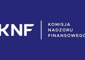 KNF coraz potężniejszy - nowe uprawnienia już wkrótce