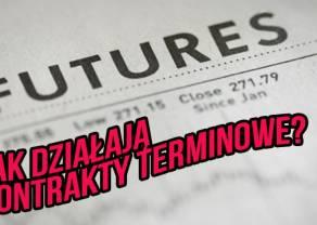 Kontrakty terminowe. Definicja kontraktu futures. Futures vs forward