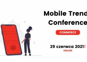 Mobile Trends for Commerce już 29 czerwca 2021