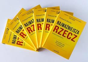 """""""Najważniejsza rzecz"""" Howard Marks - książka o inwestowaniu, którą powinieneś przeczytać"""