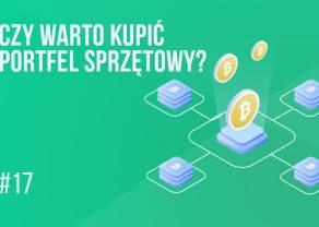 Portfel sprzętowy do bitcoina i nie tylko | #17 Kurs BTC od Zera
