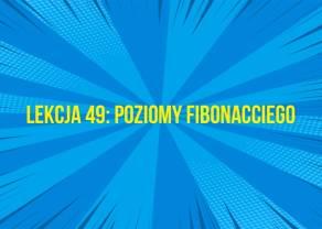 Poziomy Fibonacciego w analizie technicznej