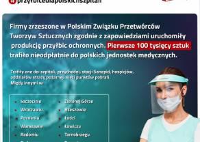 Producenci tworzyw sztucznych dotrzymują obietnic. Już 100 tys. przyłbic przekazane polskim szpitalom!