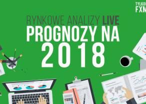 Prognozy na 2018 - Oglądaj analizę rynków LIVE