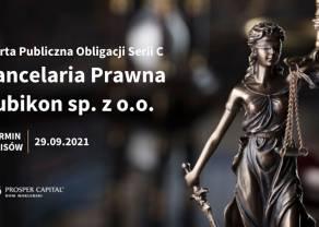 Prosper Capital Dom Maklerski S.A. rozpoczął Publiczną Ofertę Obligacji Serii C Kancelarii Prawnej Rubikon sp. z o.o.