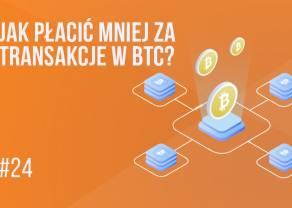 Segwit, czyli dlaczego przepłacasz za transakcje w bitcoinie? | #24 Kurs BTC od zera