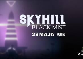 SKYHILL: Black Mist – nowy story gameplay trailer i edycje gry