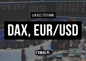 Szybka analiza video - DAX i EUR/USD