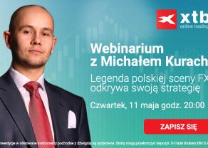 Webinarium XTB z Michałem Kurachem