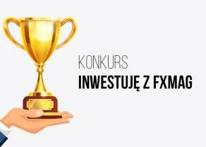 """Weź udział w konkursie """"Inwestuję z FXMAG""""!"""