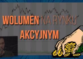 Wolumen na rynku akcyjnym | #15 Najlepszy Kurs Analizy Technicznej