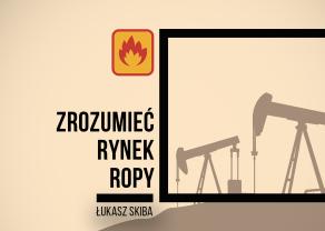 Zrozumieć Rynek Ropy: Rozmowa z Łukaszem Skibą w programie Rynki Na Żywo