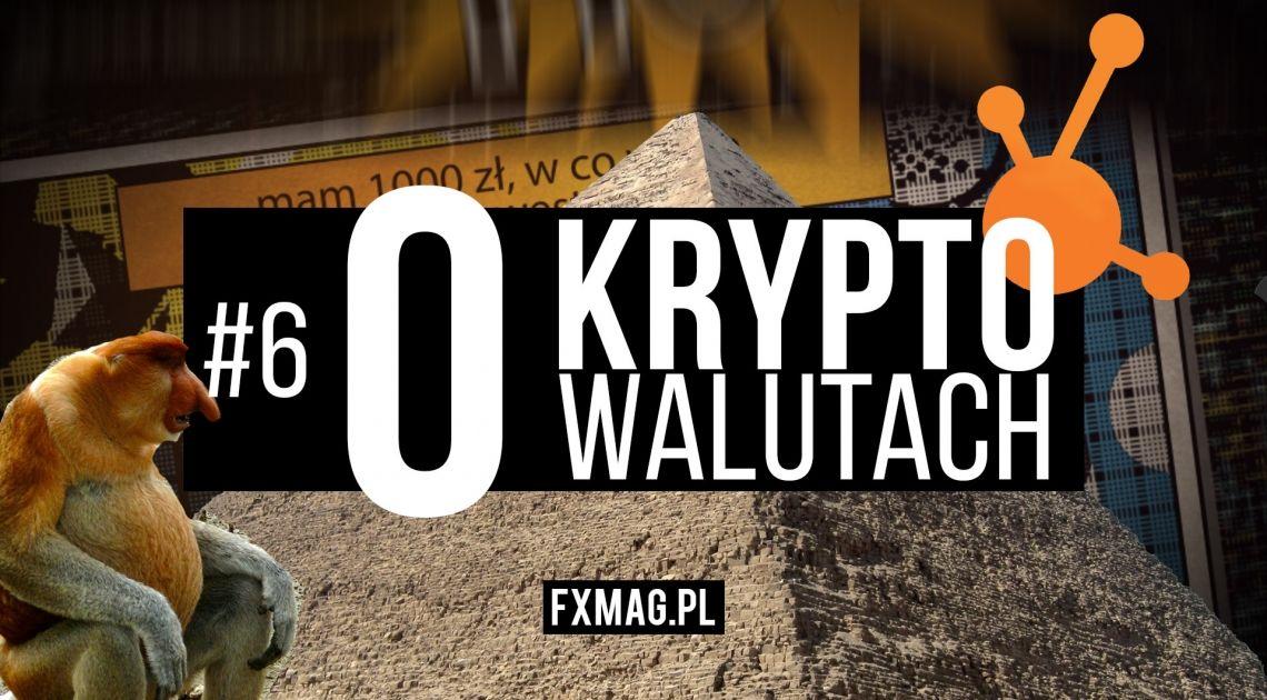 """#6 """"O kryptowalutach"""" - Czerwony styczeń dla kryptowalut, uwaga na piramidy finansowe!"""