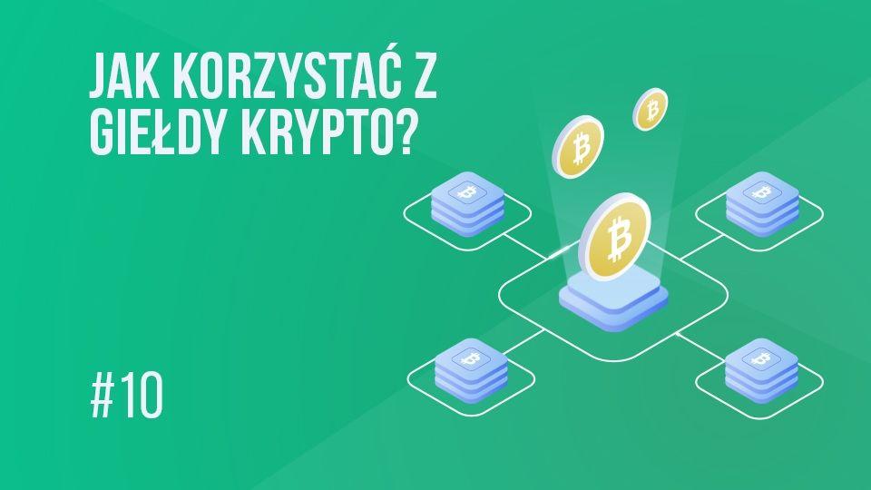 Bitcoin (BTC) - jak go kupić i nie pogubić się na giełdzie kryptowalut? | #10