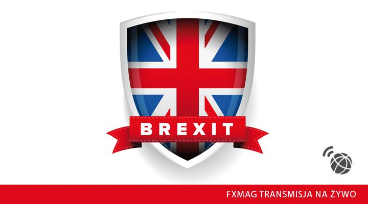 BREXIT live - śledź z nami na bieżąco doniesienia z Wielkiej Brytanii!