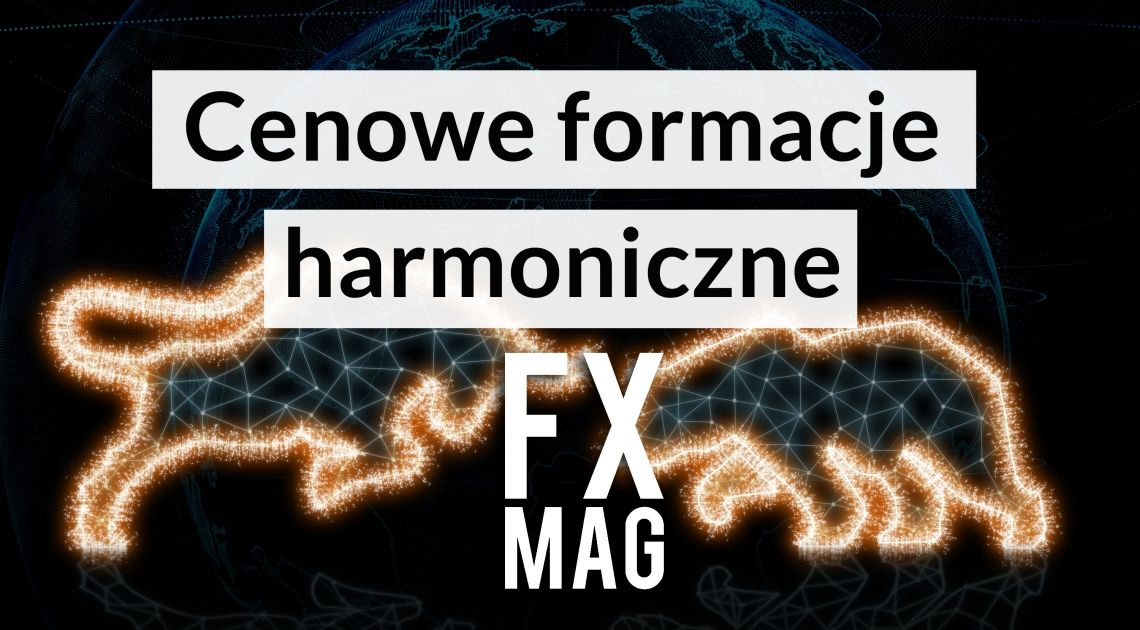 Co to jest formacja harmoniczna? Najpopularniejsze formacje harmoniczne.  AB=CD, Gartley, Nietoperz Bat, Krab Crab, Motyl Butterfly, The Three Drives