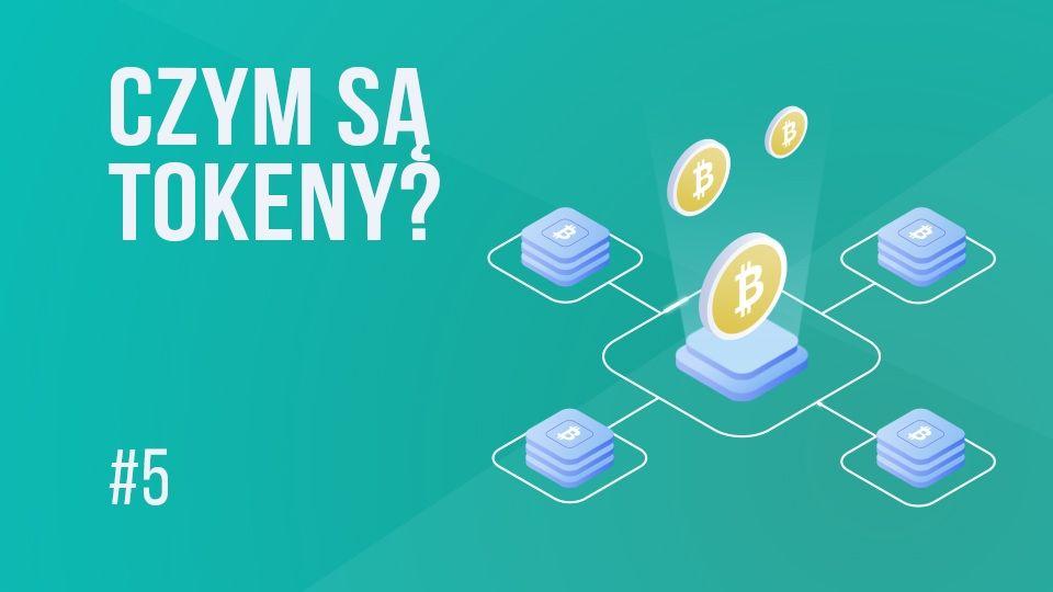 Co to jest token i czym rożni się od kryptowaluty? | #5 Kurs Bitcoina od zera