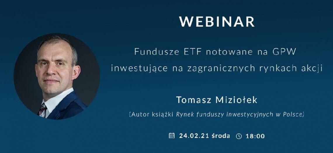 Czym są ETF-y i jak w nie inwestować? Fundusze ETF notowane na GPW inwestujące na zagranicznych rynkach akcji [Bezpłatny webinar]