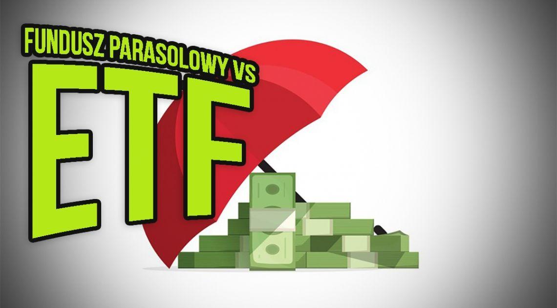 Jaka jest przewaga ETF nad funduszem parasolowym? Kiedy występuje podatek Belki w inwestycji w fundusz parasolowy, a kiedy w fundusz ETF? | MAGAZYN INWESTOR