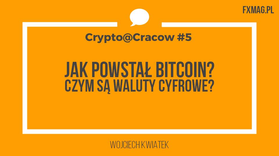 jak powstał bitcoin historia satoshi nakamoto czym jest blockchain