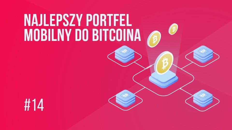 Jak znaleźć najlepszy portfel mobilny do bitcoina (BTC)?