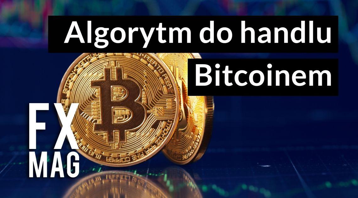 Jaki algorytm warto uruchomić na Bitcoinie? Budujemy I testujemy algorytm na Bitcoina.   Najlepszy kurs inwestowania algorytmicznego