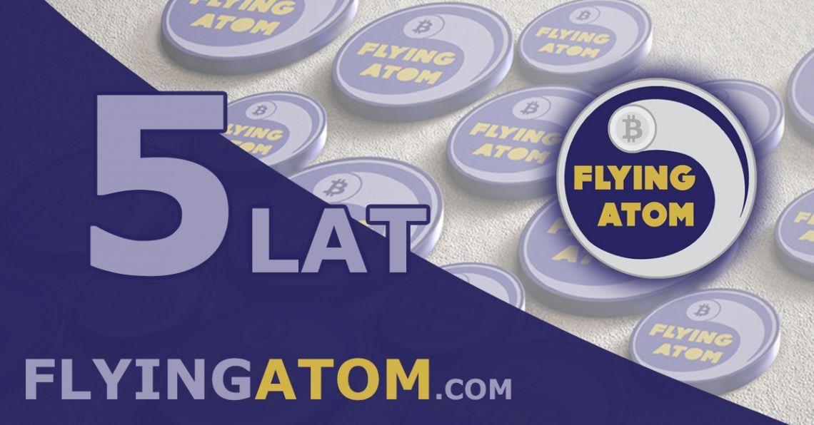 Kantor kryptowalut FlyingAtom świętuje 5 urodziny. Skorzystaj z urodzinowych promocji i konkursów