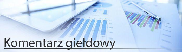 Komentarz giełdowy - bardzo słaby początek miesiąca na rynkach