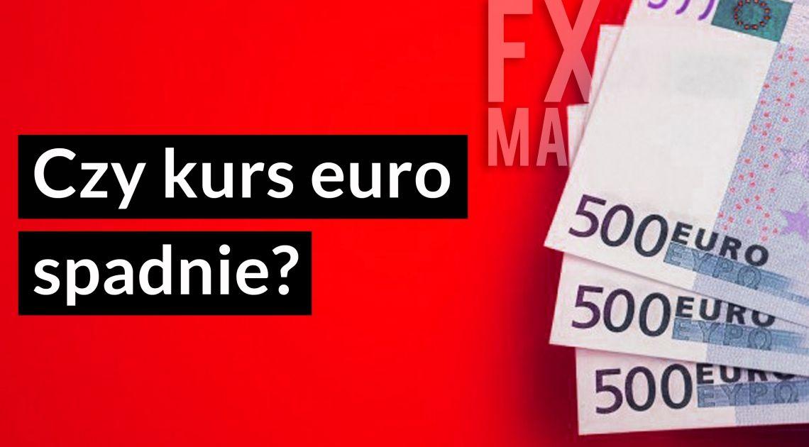 Kurs euro (EUR/PLN) spadnie? 5 powodów dlaczego!