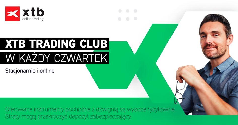 Łukasz Fijołek gościem kolejnego XTB Trading Club
