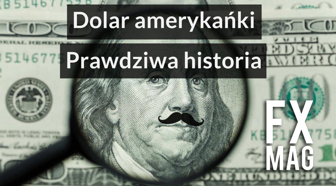 Masoński dolar! Jakim cudem dolar amerykański stał się najważniejszą walutą świata?