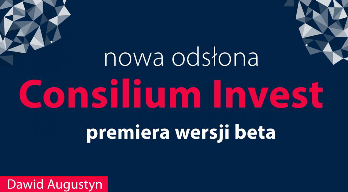 Nowa odsłona Consilium Invest - premiera [WIDEO]