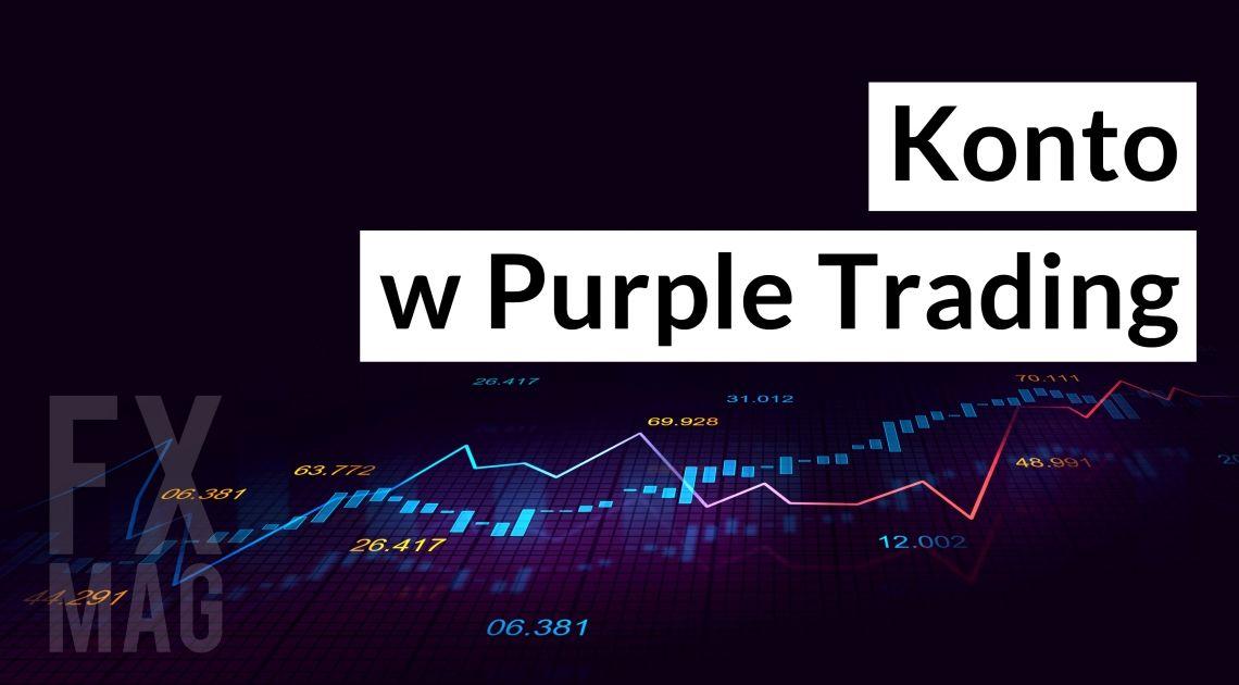 Purple Trading. Opinie, komentarze. Czy warto założyć tutaj konto forex?