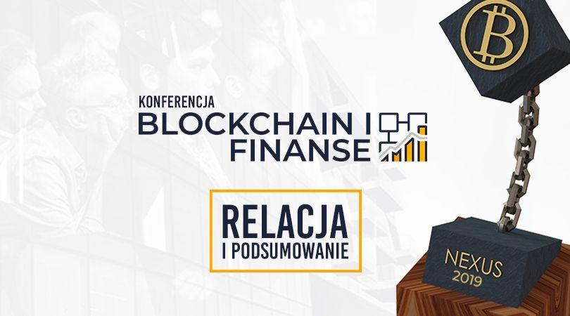 Relacja i podsumowanie Konferencji Blockchain i Finanse