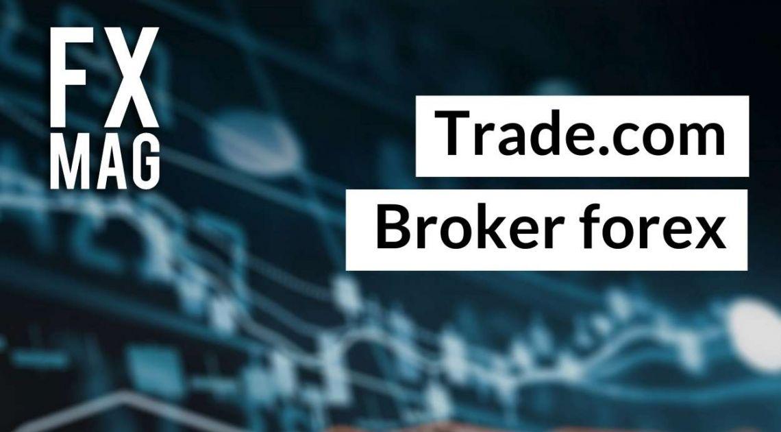 Trade.com. Czy warto założyć tu konto forex? Opinie, komentarz na temat oferty brokera. Jak założyć konto w Trade.com?