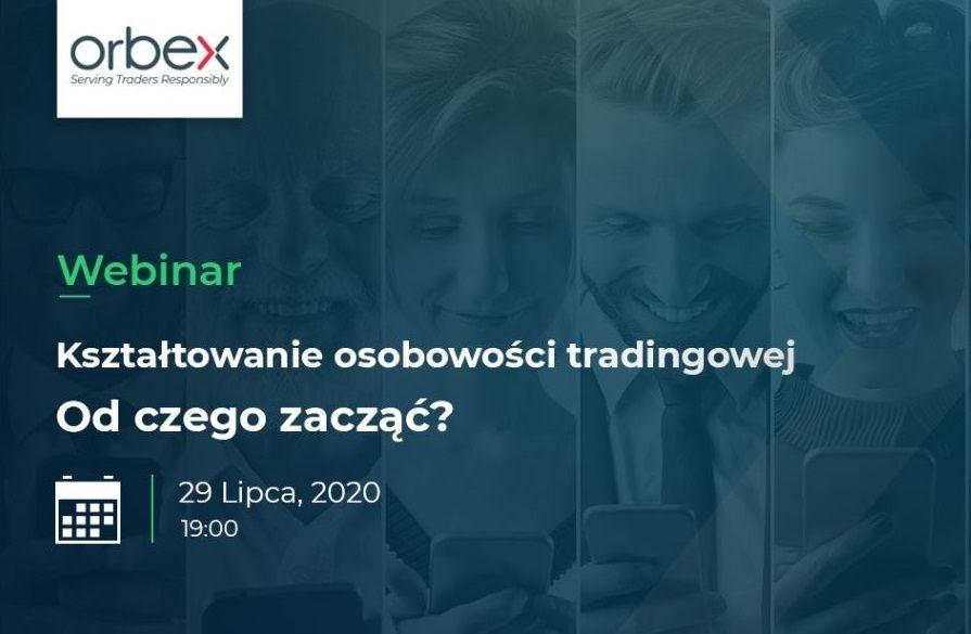 Webinar forex: kształtowanie osobowości tradingowej – od czego zacząć?