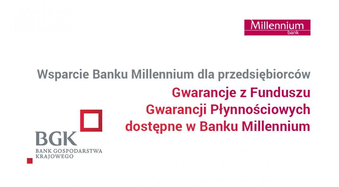 Wsparcie Banku Millennium dla przedsiębiorców – dalszy rozwój  współpracy z  BGK w ramach programów gwarancyjnych