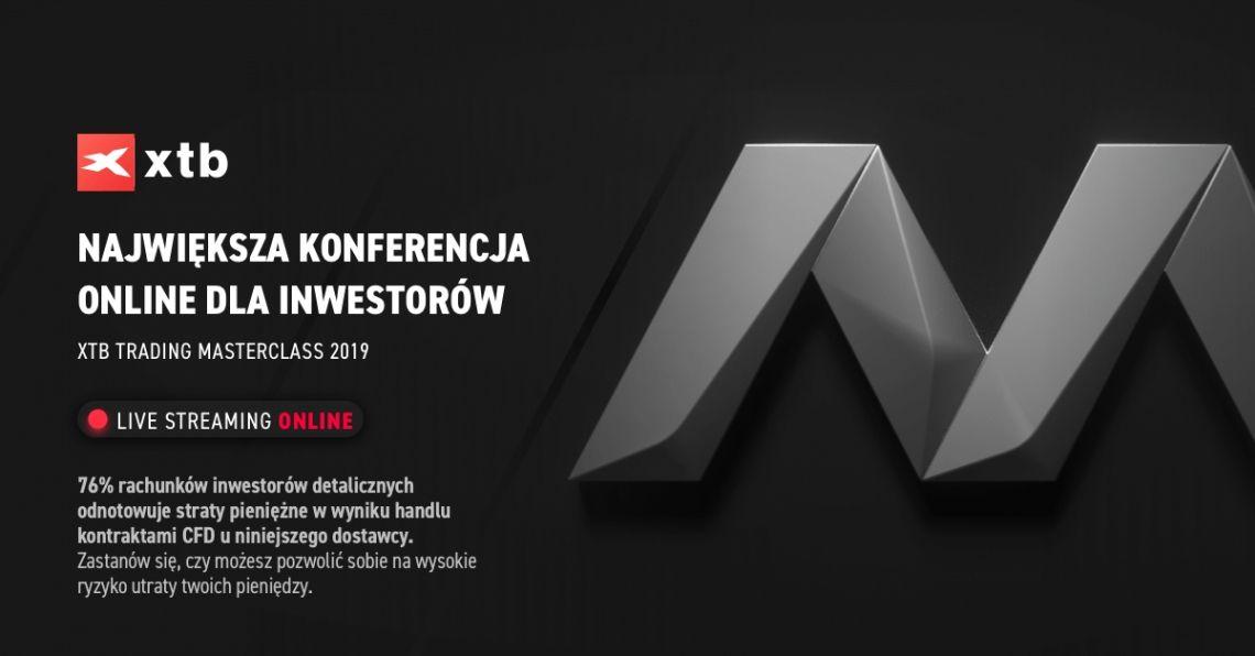 XTB TRADING MASTERCLASS - Retransmisja największej konferencji online dla inwestorów!
