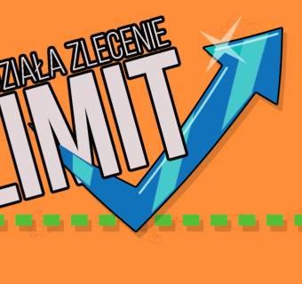 Co to jest zlecenie z limitem ceny? Jak działa zlecenie maklerskie LIMIT?