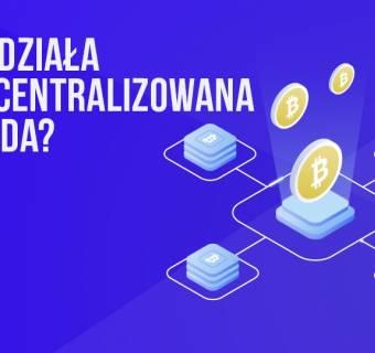 Jak działa zdecentralizowana giełda (DEX)?   #26 Kurs BTC od Zera